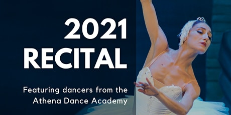 2021 Recital - Athena Dance Academy tickets