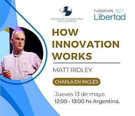 How Innovation Works - by Matt Ridley boletos