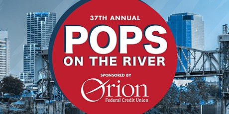 37th Annual Pops on the River tickets