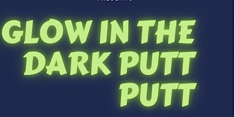Glow In The Dark Putt Putt tickets