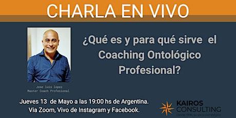 Charla informativa gratuita - Formación en Coaching Ontológico Profesional entradas