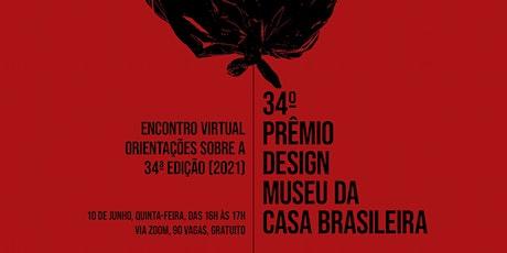Encontro Virtual Prêmio Design MCB | Orientações sobre a 34ª edição (2021) bilhetes