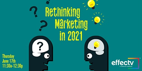 Rethinking Marketing in 2021 tickets