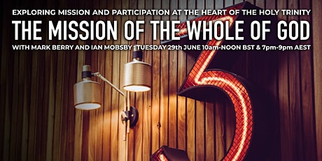 The Mission of the Whole of God - An Evening with Mark Berry and Ian Mobsby tickets