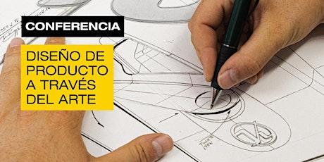 Conferencia: Rutas, aproximación al diseño de producto a traves del arte bilhetes