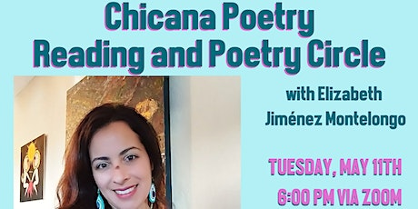 Chicana Poetry Reading and Poetry Circle tickets