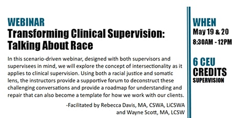 Transforming Clinical Supervision: Talking About Race tickets