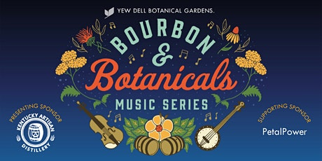 MEMBERS ONLY - Series Ticket for Bourbon & Botanicals 2021 tickets