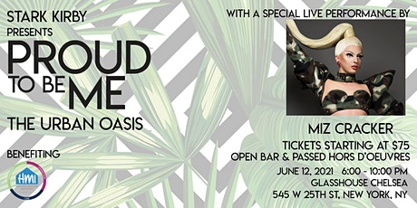Proud To Be Me: The Urban Oasis tickets
