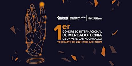 1er Congreso Internacional de Mercadotecnia Xochicalco tickets