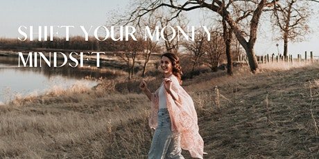 Shift Your Money Mindset tickets