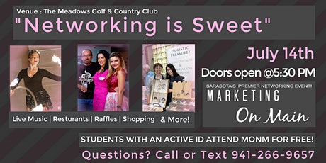 JULY 14TH | Marketing on Main | Networking Is Sweet Event tickets