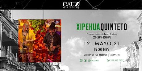 Xipehua Quinteto entradas