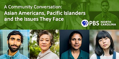 Community Screening and Conversation—Asian Americans and Pacific Islanders tickets