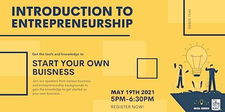 Skill Series: Introduction to Entrepreneurship Tickets