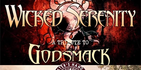 Wicked Serenity God Smack &  Creed Tributes tickets
