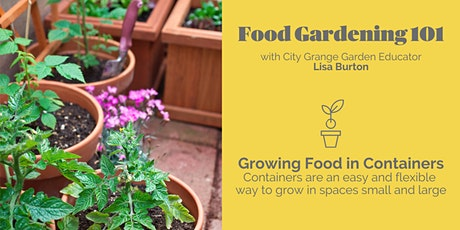 Growing Food in Containers - ONLINE Class tickets