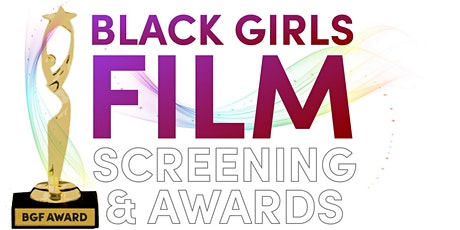 Black Girls Film Camp LIVE Film Screening and Awards Showcase tickets
