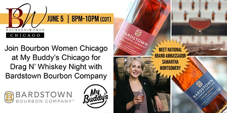 Bourbon Women Chicago - Drag N' Whiskey Event with Bardstown Bourbon tickets