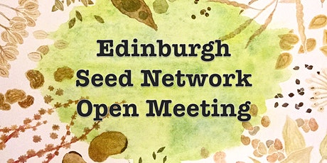 Edinburgh Seed Network Open Meeting tickets