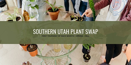 Southern Utah Plant Swap - August tickets