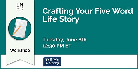 Crafting Your Five Word Life Story tickets