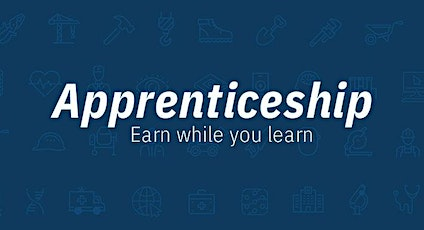 Apprenticeship- Dispelling the Myths, Finding Amazing Career Opportunities tickets