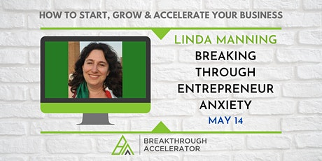 Breaking Through Entrepreneur Anxiety tickets