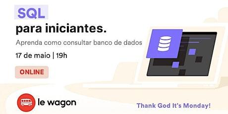 SQL para iniciantes – aprenda a consultar banco de dados | Le Wagon ingressos