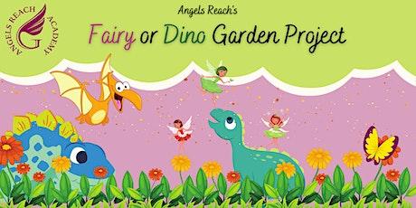 Fairy & Dino Garden Project tickets