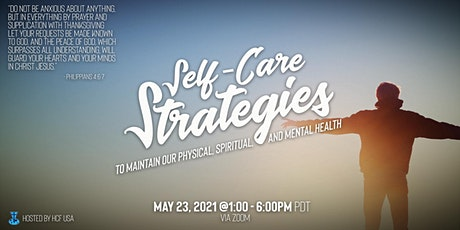 SELF -CARE STRATEGIES: To Maintain Our Physical, S tickets