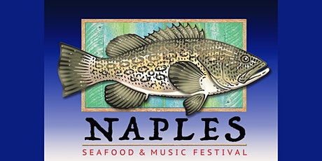 Inaugural Naples Seafood & Music Festival tickets