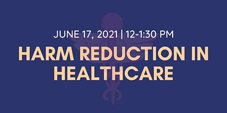 Harm Reduction in Healthcare tickets