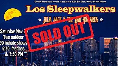 Los Sleepwalkers - **Evening Show** tickets