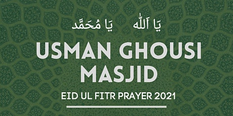 Eid Prayer 2021 | Usman Ghousi Masjid tickets