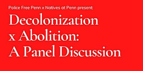 Decolonization x Abolition tickets