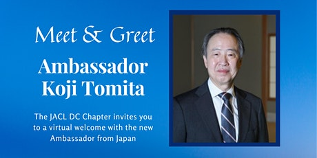 Meet and Greet with Ambassador Koji Tomita tickets