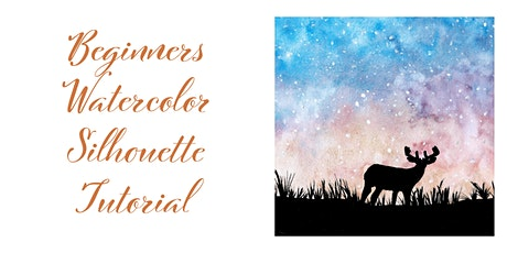 Watercolour Silhouette Painting Class for Beginners tickets