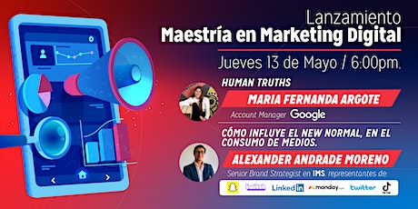 Lanzamiento de la Maestría en Marketing Digital boletos