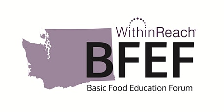 Basic Food Education Forum (BFEF) – Summer 2021 – Virtual tickets