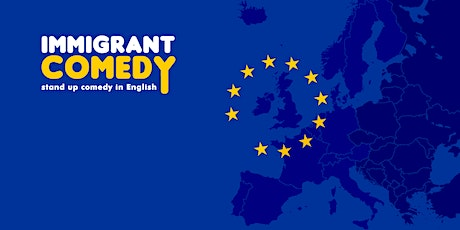 Immigrant Comedy • Stand up Comedy in English tickets
