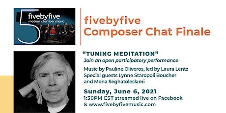 Composer Chat Finale - Tuning Meditation tickets