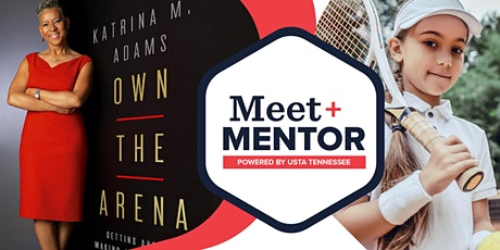 Play Like a Girl MEET + MENTOR with Tennis Champ Katrina Adams tickets