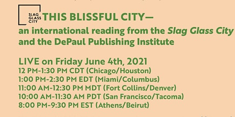 THIS BLISSFUL CITY: An International Reading tickets