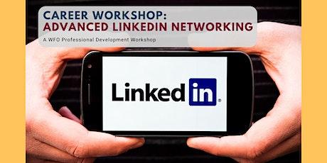 Career Workshop: Advanced LinkedIn Networking tickets