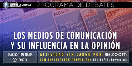 CLUB DE LA LIBERTAD - DEBATE - LOS MEDIOS DE COMUNICACIÓN Y SU INFLUENCIA entradas