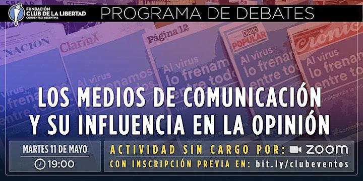 Imagen de CLUB DE LA LIBERTAD - DEBATE - LOS MEDIOS DE COMUNICACIÓN Y SU INFLUENCIA