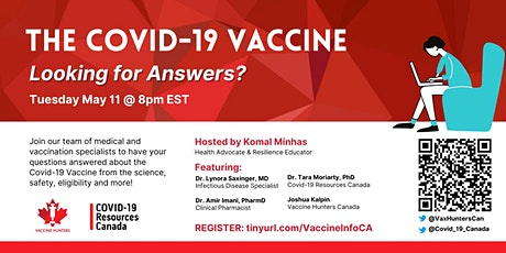 The COVID-19 Vaccine: Looking for Answers? tickets