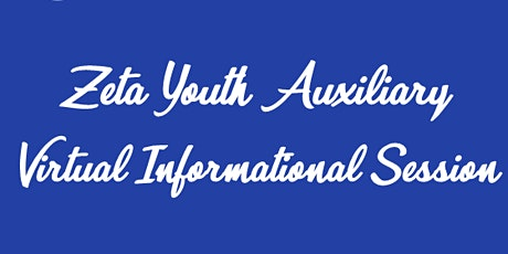 Zeta Youth Auxiliary of Boston Informational Session tickets