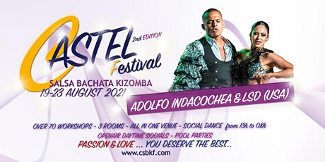 CASTEL Salsa|Bachata|Kizomba FESTIVAL  2nd Edition billets
